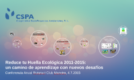 Reduce tu Huella Ecológica 2011-2015: un camino de aprendizaje con nuevos desafíos