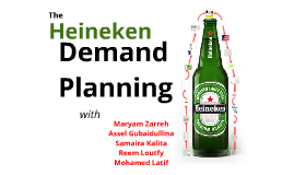 Heineken Demand Planning