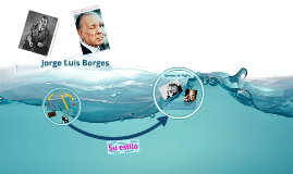Jorge Luis Borjes