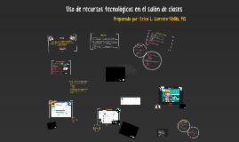 Uso de recursos tecnológicos en el salón de clases