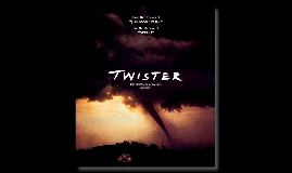 The movie Twister (fact or fiction)