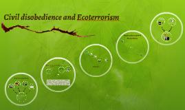 Civil disobedience and Eco-terrorism
