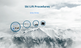 Ski Lift Prodedures
