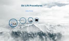 Ski Lift Prodedures