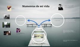 Copy of Momentos de la vida <3