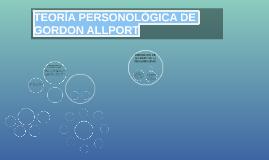 TEORÍA PERSONOLÓGICA DE GORDON ALLPORT