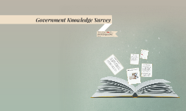 Government Knowledge Survey