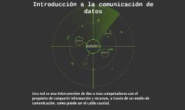 Introducción a la comunicación de datos