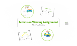 Television Viewing Assignment