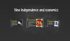 New Independence and economics