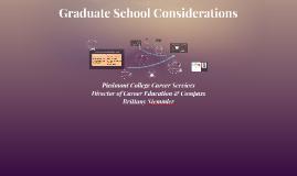 Graduate School Considerations