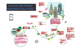 Copy of   Regulasi dan Standar Akuntansi Sektor Publik