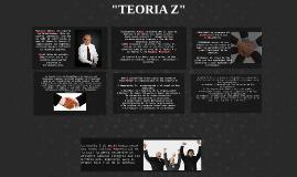 """""""TEORIA Z"""""""