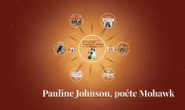 Pauline Johnson, poete Mohawk