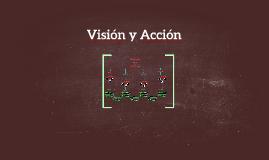 Visión y Acción