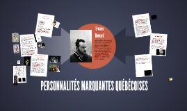 DES PERSONNALITÉS MARQUANTES
