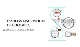 FAMILIAS LINGUISTICAS DE COLOMBIA