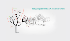 Language and Mass Communication