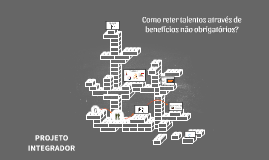 Copy of Como reter talentos através de benefícios não obrigatórios?