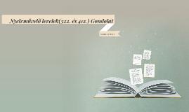 Nyelvművelő levelek(322. és 412.) Gondolat