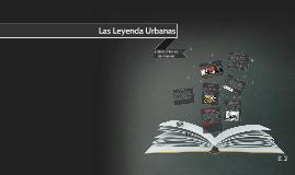 Copy of Las Leyenda Urbanas