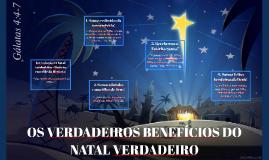 OS VERDADEIROS BENEFÍCIOS DO NATAL VERDADEIRO