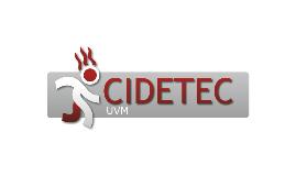 CIDETEC - Presentación Inicial