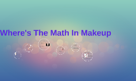 Copy of Where's The Math In Makeup