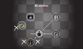 Mi ajedrez