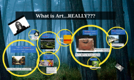 Copy of What is Art...REALLY???