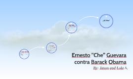 "Ernesto ""Che"" Guevara contra Barack Obama"
