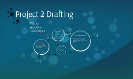 MW Project 2 Drafting