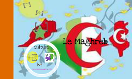 Copy of Le Maghreb