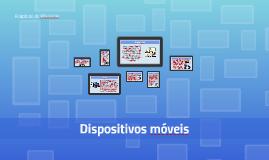 Copy of Copy of Dispositivos Móveis