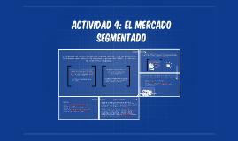 Actividad 4: El mercado segmentado