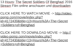 13 Hours: The Secret Soldiers Of Benghazi 2016 Stream Film o