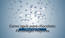 Como agua para chocolate: Personajes Mayores
