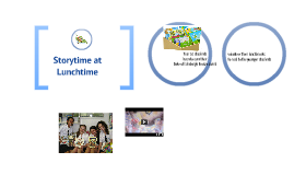 Storytime at Lunchtime - a Duke of Edinburgh Bronze Award service project