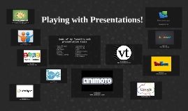 Playing with Presentations!