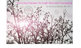 Recovery Language: Key to