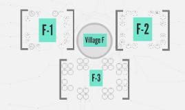 Village F