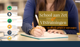 Copy of School aan Zet Feedback lezing