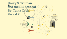 Harry S. Truman and the IRS Scandal