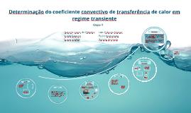 Determinação do coeficiente convectivo de transferência de calor em regime transiente