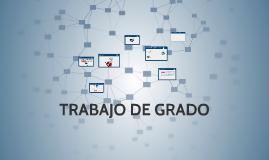 TRABAJO DE GRADOS