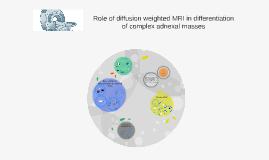 Role of diffusion weight MRI in differentiation complex adne