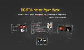 CKV: Masker Papier Maché