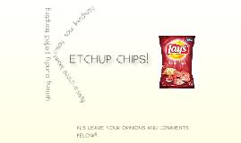 ketchup chips <3