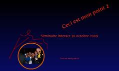 Séminaire Interact 30 octobre 2009