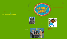 Family Feud - Le Conditionnel Present